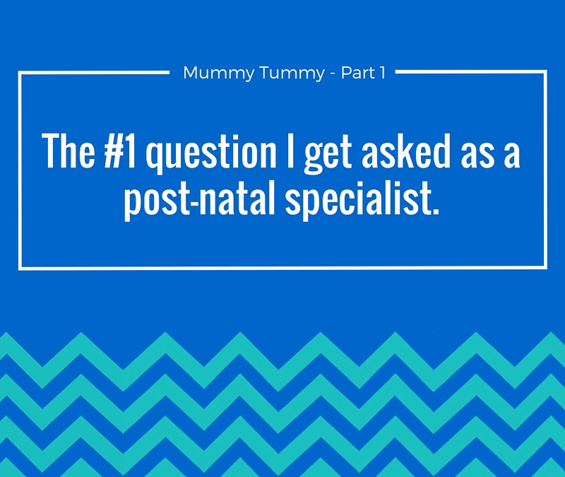 The #1 question I get asked as a post-natal specialist